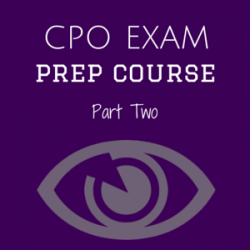 CPO Preparation Course Part Two
