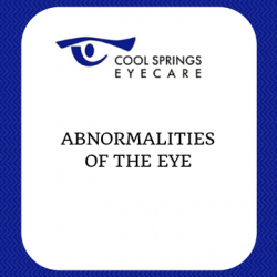 Abnormalities of the Eye