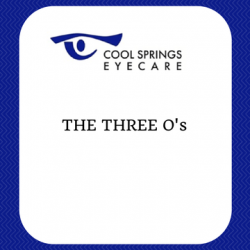 The Three O's - Optometrist, Ophthalmologist, Optician