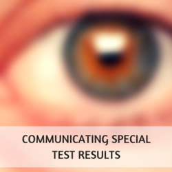 Communicating Special Test Results