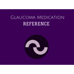 Glaucoma Medication Reference